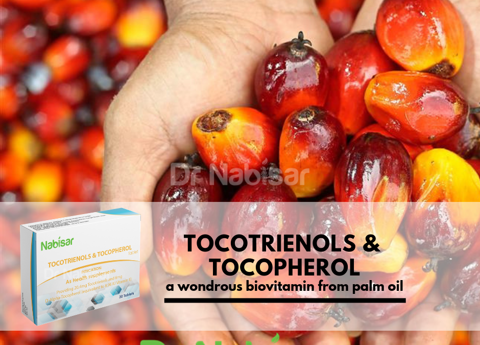 Tocotrienols & Tocopherol .. a wondrous biovitamin for our health
